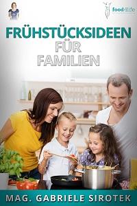 Frühstück - neue Ideen für Familien