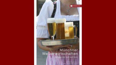 Photo of Buchtipp: Weiberwirtschaften in München