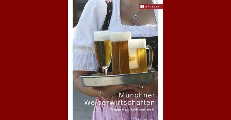 Bild von Buchtipp: Weiberwirtschaften in München